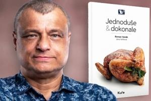 Kuchařka: Kuře - Jednoduše a dokonale od Romana Vaňka...